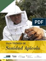 2010. PyMe Rural. Guia Tecnica de Sanidad Apicola