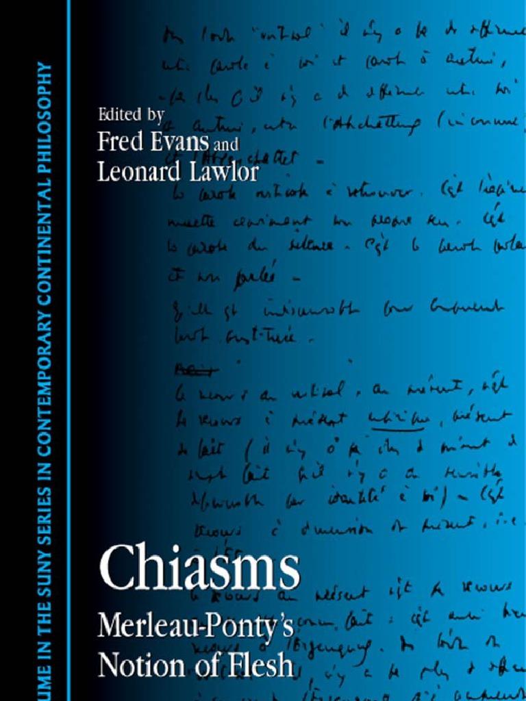 Chiasms Merleau Ponty 039 s Notion of Flesh S U N Y Series in Contemporary  Continental Philosophy
