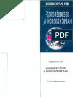 Kordován Vid - Sorskérdések a horoszkópban - 3. ház
