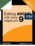 AVCCAM Sony Vegas Pro 9 White Paper
