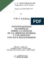 Schelling, F.W.J. - Investigaciones filosóficas sobre la esencia de la libertad humana y los objetos con ella relacionados [1809]