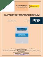 COOPERATIVAS Y ARBITRAJE ESTATUTARIO (Es) CO-OPERATIVES AND STATUTORY ARBITRATION (Es) KOOPERATIBAKETA ESTATUTUEN BIDEZKO TARTEKARITZA (Es)