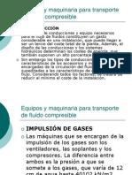 Equipos y Maquinaria Para Transporte de Fluido Compresible