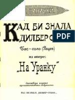 Stanislav Binički - Kad bi znala dilber Stano