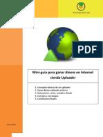 Mini-guía para ganar dinero en Internet siendo Uploader