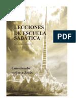 2013 I-S Escuela Sabática Conociendo mejor a Jesús