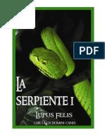La Serpiente -Primera Parte