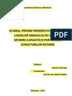 STUDIUL PRIVIND PERSPECTIVA UTILIZARII LIANTILOR HIDRAULICI IN VEDEREA SPORIRII CAPACITATII PORTANTE A SIS. RUTIER