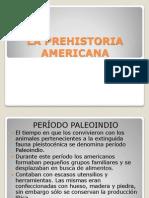 La Prehistoria Americana