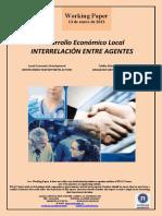 Desarrollo Económico Local. INTERRELACION ENTRE AGENTES (Es) Local Economic Development. INTERCONNECTION BETWEEN ACTORS (Es) Tokiko Ekonomi Garapena. ERAGILEEN ARTEKO HARREMANAK (Eus)