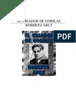 Arlt, Roberto - El Criador de Gorilas