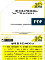 relaciondelapedagogiaconotrasciencias-120713165115-phpapp01