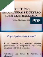 Politicas educacionais e gestão e descentralização