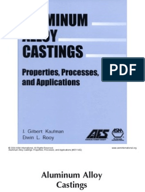 Aluminum Alloy Castings: Properties, Processes And Applications
