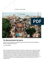 Os Descontentes Do Porto.
