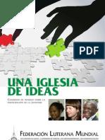 Una Iglesia de Ideas