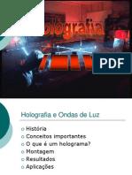 A história do holograma