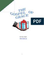 The Gospel of Grace by Gary Siegler