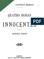 Quatro Horas Inocentes, por Camilo Castelo Branco