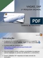 Pesquisa Salarial 2012 - VAGAS_SAP