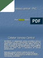 monitorização invasiva - PVC