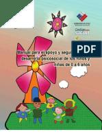 Manual Para El Apoyo y Seguimiento Del Desarrollo Psicosocial de Los Ninos y Ninas de 0 a 6 Anos 2008