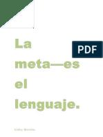 La Meta- Es El Lenguaje