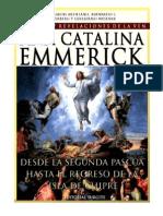 Tomo 08 - Desde la segunda Pascua hasta el regreso de la isla de Chipre - Beata Ana Catalina Emmerick - Visiones y Revelaciones