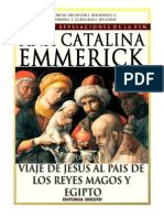 Tomo 09 - Viaje de Jesús al país de los reyes magos y Egipto - Beata Ana Catalina Emmerick - Visiones y Revelaciones
