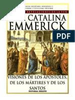 Tomo 13 - Visiones de los apóstoles, de los mártires y de los santos - Beata Ana Catalina Emmerick - Visiones y Revelaciones