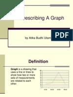 Describing a Chart and a Graph