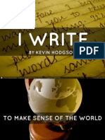 I Write ...