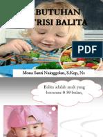 KEBUTUHAN NUTRISI BALITA