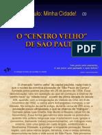 O Centro Velho de São Paulo
