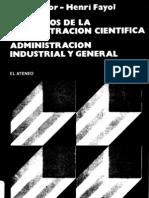Principios de la Administración Científica - Administración Industrial y General.