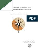 Imágenes y lenguajes cartográficos en las representaciones del espacio y del tiempo I Simposio Iberoamericano de Historia de la Cartografía Instituto