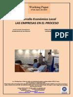 Desarrollo Económico Local. LAS EMPRESAS EN EL PROCESO (Es) Local Economic Development. BUSINESSES IN THE PROCESS (Es) Tokiko Ekonomi Garapena. ENPRESAK PROZESUAN (Es)