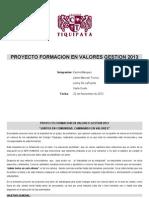 Proyecto Formacion en Valores Gestion 2013