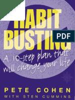 Habit busting