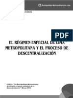 El Régimen Especial de Lima Metropolitana y la Descentralización