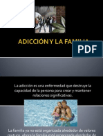 ADICCIÓN Y LA FAMILIA.pptx
