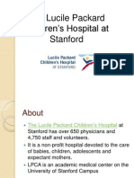 The Lucille Packard Children's Hospital at Standford - Featuring Board Members Such as Bill Sonneborn & John Freidenrich