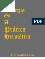 Teurgia, ou, A Prática Hermética