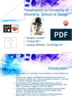Presentation to Northumbria University of Lyndsay Williams' work Sept 2011