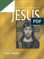2011 - Delbert Burkett - The Blackwell Companion to Jesus