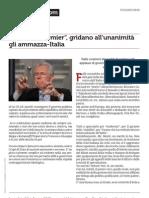 Monti for Premier Gridano All Unanimita Gli Ammazza Italia