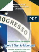 Catálogo de Programas do Governo Federal destinados aos Municípios
