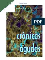 CRÔNICAS AGUDAS