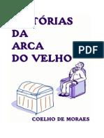 HISTÓRIAS DA ARCA DO VELHO