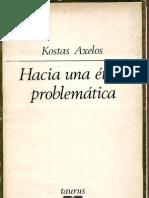 axelos-etica problematica